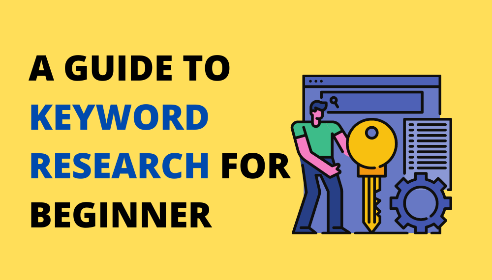 keyword-research-guide-beginner-2021