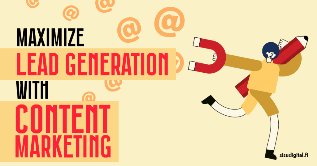 Maximize Lead Generation With Effective Content Marketing