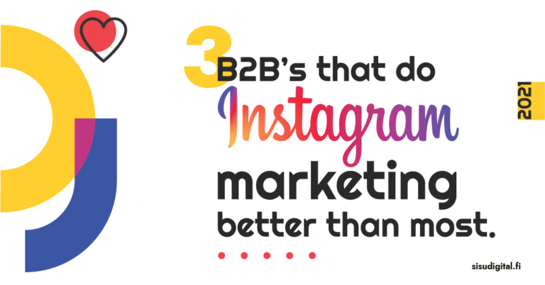 3 B2B's that do Instagram marketing better than most